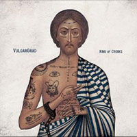 VulgarGrad King Of Crooks 2009 (CD)
