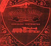 Группа Vodku v Glotku «Odesszai tortenetek» 2000