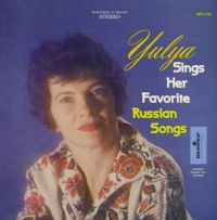 Юлия Запольская Yulya Sings Her Favorite Russian Songs  (LP)