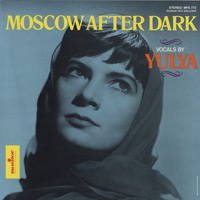 Юлия Запольская Yulya Moscow After Dark , 2008 (LP,CD)