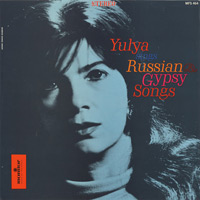 Юлия Запольская Yulya Sings Russian and Gypsy Songs  (LP)