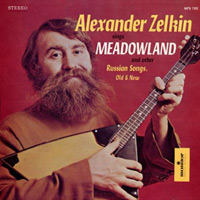 Саша Зелкин Sings Meadowland & other Russian songs, old & new 1969-1971 (LP)