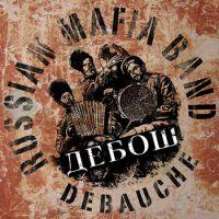 Группа Debauche (Дебош) «Cossacks on Prozac» 2011