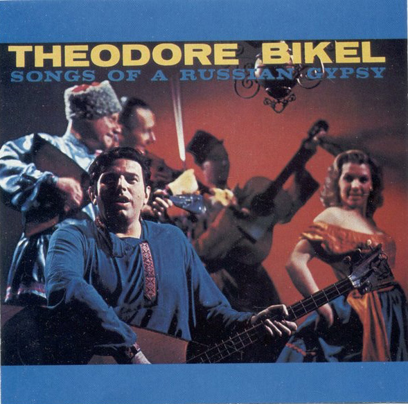 Теодор Бикель Песни русских цыган Theodore Bikel – Songs Of A Russian Gypsy (CD)